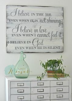 """I believe in the sun even when it is not shining"" Wood Sign by Aimee Weaver Designs"