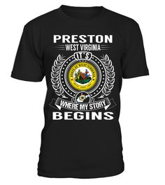 "# Preston, West Virginia - My Story Begins .  Special Offer, not available anywhere else!      Available in a variety of styles and colors      Buy yours now before it is too late!      Secured payment via Visa / Mastercard / Amex / PayPal / iDeal      How to place an order            Choose the model from the drop-down menu      Click on ""Buy it now""      Choose the size and the quantity      Add your delivery address and bank details      And that's it!"
