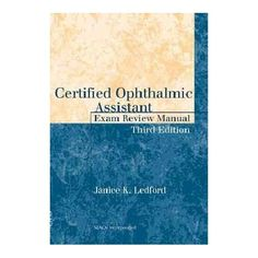 f65d11c5 Certified Ophthalmic Assistant Exam Review Manual (Paperback) Cose Per La  Scuola