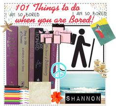 """101 Things to do when you are Bored!"" by tip-tastic ❤ liked on Polyvore"