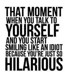 I have this moment all the time!