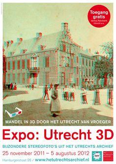 https://flic.kr/p/aHtBoc | Poster Utrecht 3D | Expo over historische 3D-foto's in het Utrechts Archief.