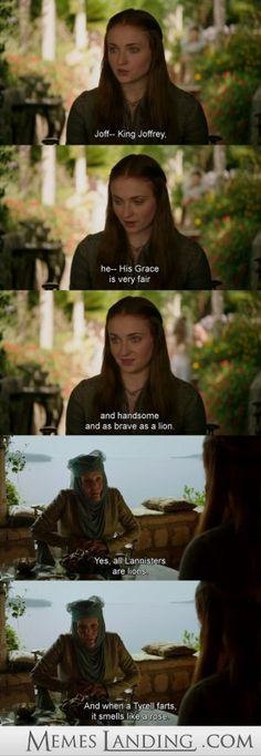 love the queen of thorns... wonderful sarcasm is sooo not appreciated on this show!