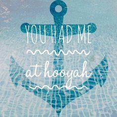You had me at hooyah ♡
