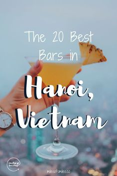 Hanoi Nightlife: The 20 Best Bars in Vietnam's Capital Visit Vietnam, North Vietnam, Hanoi Vietnam, Laos Travel, Vietnam Travel Guide, Asia Travel, Hoi An, Da Nang, Vietnam Destinations