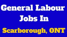 General Labour Jobs in Scarborough