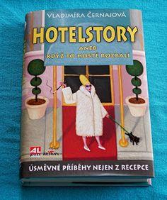 MŮJ KNIŽNÍ RÁJ: Recenze – Hotelstory aneb když to hosté rozbalí