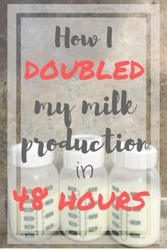 How to DOUBLE breast milk production in 48 hours