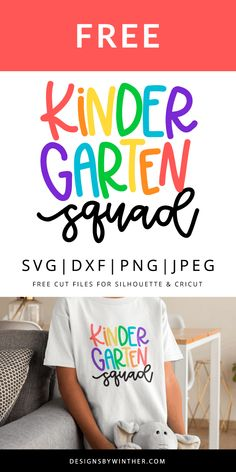 Free Kinder Garten Squad SVG file for your next cute DIY craft project! These files works on both Silhouette and Cricut so get cutting today and make something cute for your little one.
