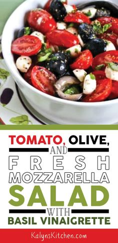 Tomaten-, Oliven- und frischer Mozzarella-Salat mit Basilikum-Vinaigrette - ***KalynsKitchen Spring and Summer Recipes - Salat Tomate Mozzarella, Fresh Mozzarella, Veggie Recipes, Salad Recipes, Healthy Recipes, Healthy Meals, Healthy Food, Vinaigrette, Fresco