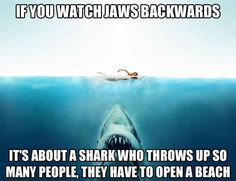 Jaws | 19 Movies That Would Be Hilarious Backwards