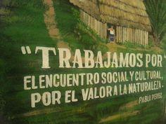 """""""Trabajamos por el encuentro social y cultural, por el valor a la naturaleza."""" Pablo Pérez"""