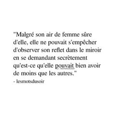 Ya de quoi pleurer effectivement Words Can Hurt, Love Words, Book Quotes, Me Quotes, Messages For Him, Deep Truths, Motivational Phrases, French Quotes, Quote Board