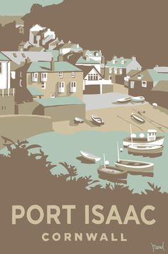 Port Isaac Card Cornwall at Whistlefish - handpicked contemporary & traditional art that is high quality & affordable. Available online & in store Posters Uk, Railway Posters, Illustrations And Posters, Retro Posters, Vintage Films, Vintage Maps, Vintage Travel Posters, Portsmouth, Port Isaac