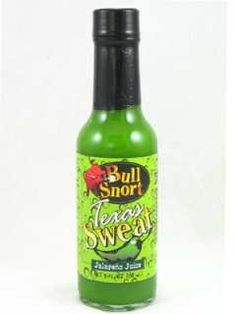 Bull Snort Texas Sweat Hot Sauce : Hot Sauce Wholesalers and Distributors Pho Bowl, Some Like It Hot, Barbecue Sauce, Hot Sauce Bottles, Asian Recipes, Beer Bottle, A Food, Hot Sauces, Texas