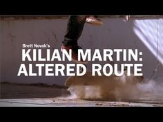 Kilian Martin: Altered Route || Can we just take a minute and talk about how amazing this is? Especially at 3:00 time mark. Like ... dang