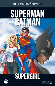 DC komiksový komplet 025: Superman Batman - Supergirl
