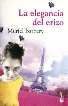 : LA ELEGANCIA DEL ERIZO: Muriel Barbery