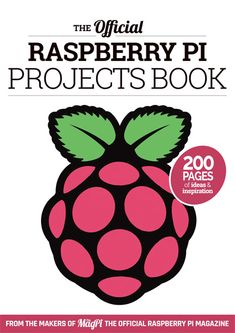 The Official Raspberry Pi Projects Book                              …                                                                                                                                                                                 Mais