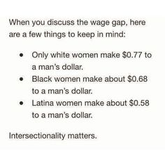 And those with disabilities, including men, only make $0.22 on the dollar. #yourfeminismisntfeminismunlessitsintersectional