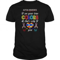 I See True Colors I Love You Autism Awareness Tees