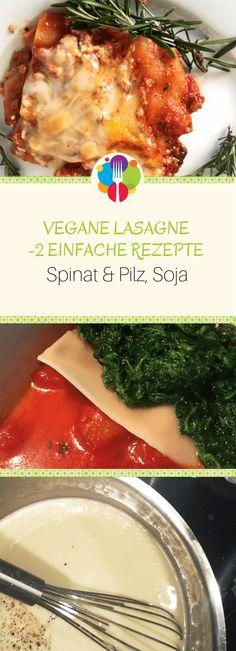 Vegan lasagna - 2 simple recipes: vegetable lasagna + spinach lasagna - Vegan Lasagna – 2 easy recipes I Vegalife Rocks: www.de✨ I Meatless happy, fit & - Vegetable Lasagne, Spinach Lasagna, Vegetable Recipes, Spinach Recipes, Shrimp Recipes Easy, Beef Recipes, Vegan Recipes, Cooking Recipes, Simple Recipes