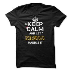 Keep calm and Let KRESS Handle it TeeMaz - #thank you gift #funny gift. CHEAP PRICE => https://www.sunfrog.com/Names/Keep-calm-and-Let-KRESS-Handle-it-TeeMaz.html?68278