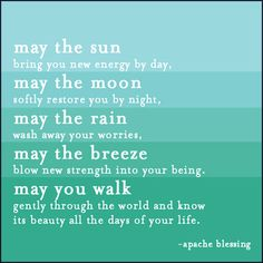 Inspirational Apache blessing