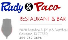 Rudy and Paco >Houston Restaurant that made open tables top 100, its in Galveston!