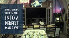 Transforming your garage into a perfect man cave