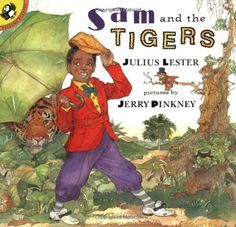 Sam and the Tigers: A Retelling of 'Little Black Sambo' (Picture Puffin Books) by Julius Lester
