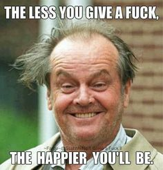 you go Jack Nicholson! Haha
