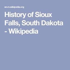 History of Sioux Falls, South Dakota - Wikipedia