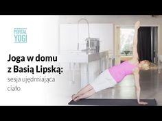 Joga w domu z Basią Lipską: sesja ujędrniająca ciało - YouTube Workout, Sports, Youtube, Home Decor, Hs Sports, Decoration Home, Room Decor, Work Out, Sport