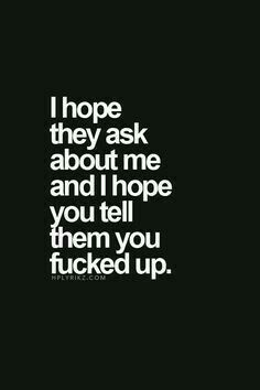 I know I fucked up. Admit that you fucked up too. True Quotes, Great Quotes, Quotes To Live By, Inspirational Quotes, Love Breakup Quotes, Deep Quotes, Quotes For Divorce, Quotes About Being Replaced, Shes The One Quotes