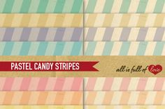 Pastel Candy Stripes Digital Background Sheets :: Patterns with a vintage paper background. You get 8 High Quality Sheets :: JPG files in Letter and A4 size with 300 dpi jpg, for perfect printing or digital use. These have so many uses, they are great for scrapbooking, crafts, party decor, DIY projects, blogs, stationery & more. All patterns are original and copyrighted by All is Full of love&l&l