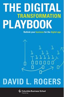 "Read ""The Digital Transformation Playbook Rethink Your Business for the Digital Age"" by David Rogers available from Rakuten Kobo. Rethink your business for the digital age. Every business begun before the Internet now faces the same challenge: How to. Big Data, New York Times, Reading Online, Books Online, Challenge, Digital Strategy, Branding, Got Books, Read Books"