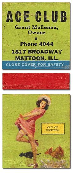 ACE CLUB Mattoon IL #pinup #Matchbook To Design and Order your Business' own advertising #matches GoTo GetMatches.com