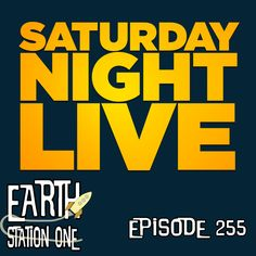 Earth Station One Ep 255  http://esopodcast.com/earth-station-one-episode-255/