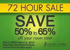 Book a room at the Grand Sierra by March 8 and save up to 65%! http://gsr.ms/a/deal