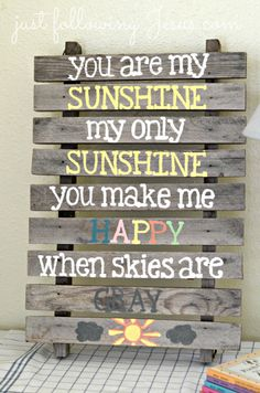 """Just following Jesus in my real life...: Friday's Favs....""""You Are My Sunshine"""" sign"""