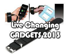 Life Changing Tech Gadgets 2013