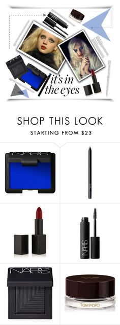 """Bold Blue Eye Makeup'"" by dianefantasy ❤ liked on Polyvore featuring beauty, NARS Cosmetics, Tom Ford, shu uemura, polyvoreeditorial and blueeyeshadow"