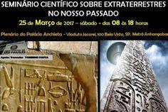 Seminário Científico sobre Extraterrestres será realizado no dia 25 de março de 2017, das 8 às 18 horas, no Plenário do Palácio Anchieta – São Paulo