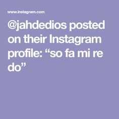 """@jahdedios posted on their Instagram profile: """"so fa mi re do"""" Profile, Instagram, User Profile"""