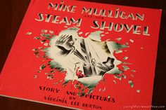 Montessori-Inspired Activities for Mike Mulligan and His Steam Shovel (roundup post with lots of activities)