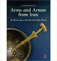 Arms and Armour from Iran: The Bronze Age to the End of the Qajar Period by Dr Manouchehr Moshtagh Khorasani, 2006. The result of over a decade of research, this massive (three inches thick and 9.6 lbs!), first-of-its-kind work encompasses not only the holdings of some 10 different museums but also private European and Iranian collections, to create an extensive, photographic catalogue and ethnographic analysis of Iranian arms and armour.