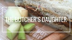 The Butcher's Daughter restaurant review