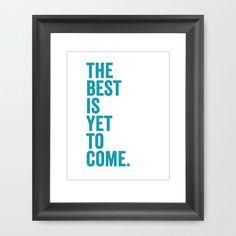 The Best is Yet to Come | HOUSE15143