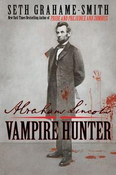 April read - Abraham Lincoln: Vampire Hunter